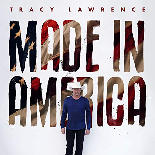 Tracy Lawrence Made In America
