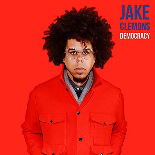 Jake Clemons Democracy Consumption Town
