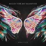 Bullet For My Valentine Gravity Radioactive