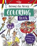 Lonely Planet Kids Around The World Coloring Book
