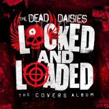 The Dead Daisies Locked & Loaded