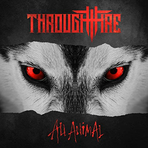 Through Fire All Animal