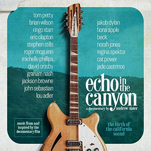 Echo In The Canyon Original Motion Picture Soundtrack