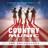 Country Music A Film By Ken Burns The Soundtrack