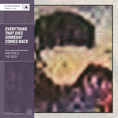 Uniform & The Body Everything That Dies Someday Comes Back (purple Vinyl) Purple Vinyl