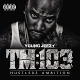 Young Jeezy Tm 103 Hustlerz Ambition 2 Lp