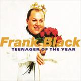 Frank Black Teenager Of The Year