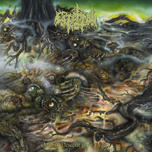 Cerebral Rot Odious Descent Into Decay .