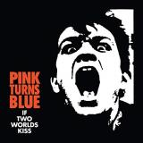 Pink Turns Blue If Two Worlds Kiss (reissue) Black Vinyl .
