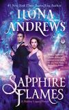 Ilona Andrews Sapphire Flames A Hidden Legacy Novel