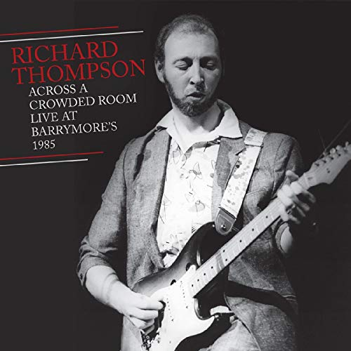 richard-thompson-across-a-crowded-room-live-at-barrymores-1985-2cd