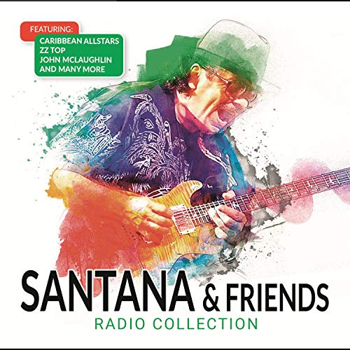 Santana & Friends Radio Collection