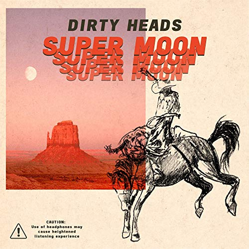 Dirty Heads Super Moon