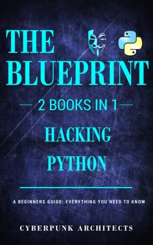 Cyberpunk Architects Hacking Python 2 Books In 1
