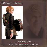 Shawn Colvin Steady On 30th Anniversary Acoustic Edition