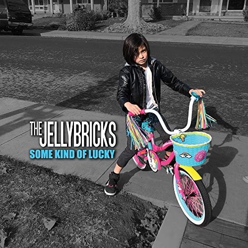 The Jellybricks Some Kind Of Lucky