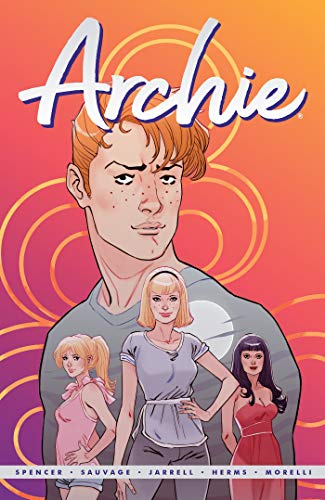 Nick Spencer Archie By Nick Spencer Vol. 1