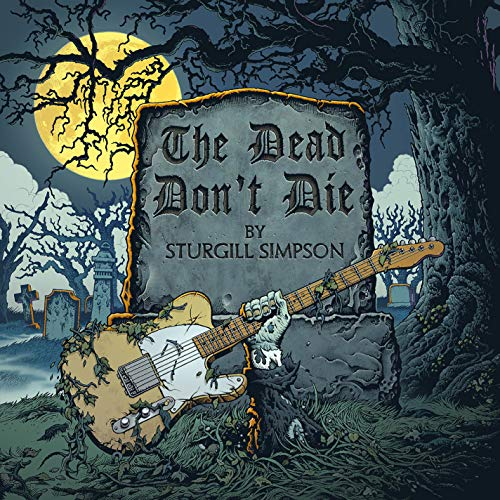 sturgill-simpson-the-dead-dont-die-b-w-the-dead-dont-die-instrumental