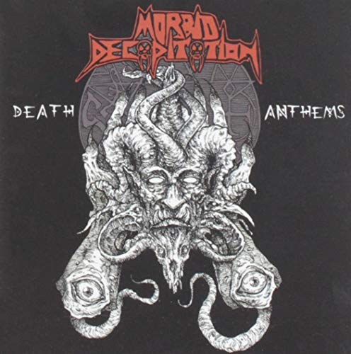 Morbid Decapitation Death Anthems .