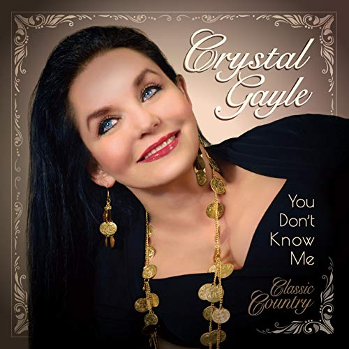 Crystal Gayle You Don't Know Me