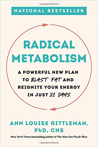 ann-louise-gittleman-radical-metabolism-a-powerful-new-plan-to-blast-fat-and-reignite-you