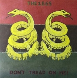 The 1865 Don't Tread On We! Red Black Vinyl