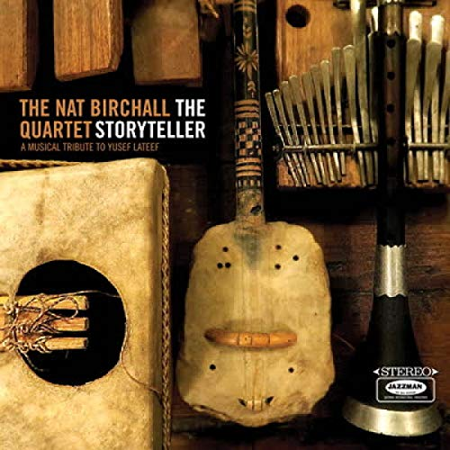 Nat Birchall Quartet The Storyteller A Musical Tribute To Yusef Lateef 2lp