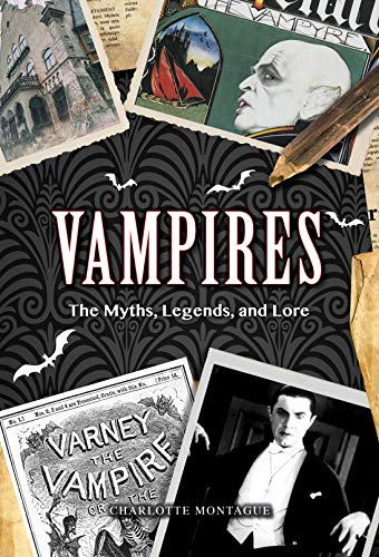 charlotte-montague-vampires-the-myths-legends-and-lore