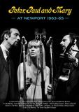 Peter Paul & Mary Peter Paul & Mary At Newport 63 65