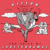 Dillon Tails Of Lobsterdamus .