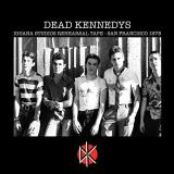 Dead Kennedys Iguana Studios Rehearsal Tape Explicit Version .