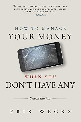 erik-wecks-how-to-manage-your-money-when-you-dont-have-any