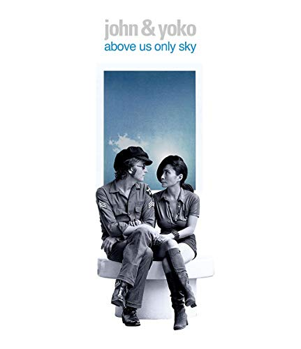 John Lennon & Yoko Ono Above Us Only Sky