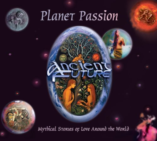 Ancient Future Planet Passion