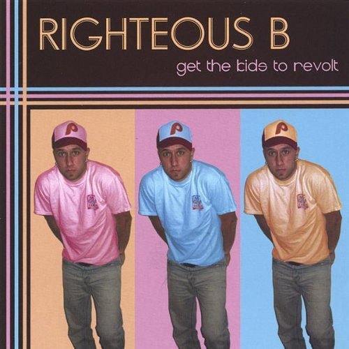 righteous-b-get-the-kids-to-revolt
