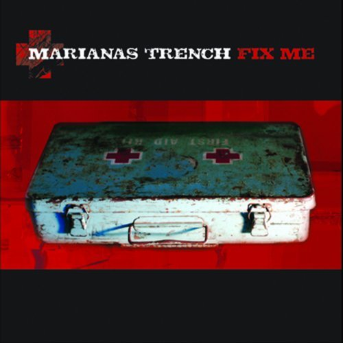Marianas Trench Fix Me