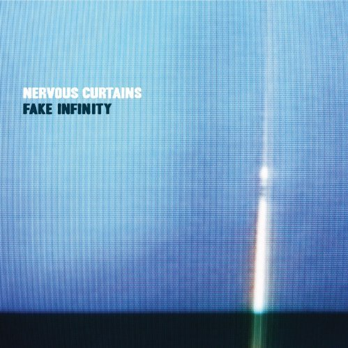 Nervous Curtains Fake Infinity