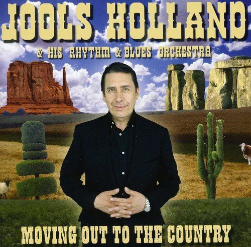 Jools & His Rhythm & B Holland Moving Out To The Country Import Gbr