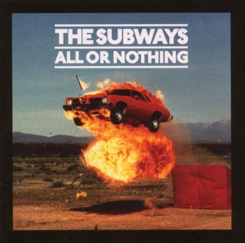 Subways All Or Nothing