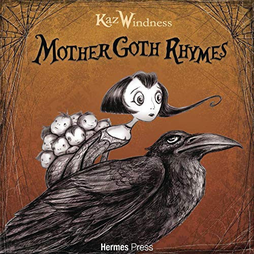 Kaz Windness Mother Goth Rhymes