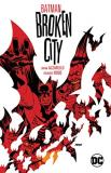 Brian Azzarello Batman Broken City New Edition