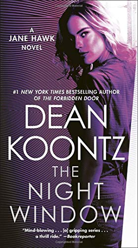 Dean Koontz The Night Window A Jane Hawk Novel