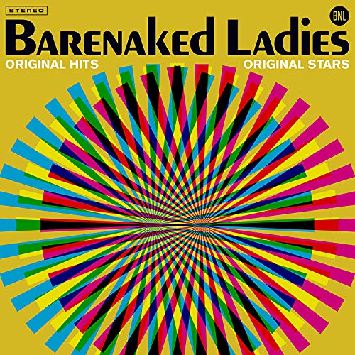 Barenaked Ladies Original Hits Original Stars