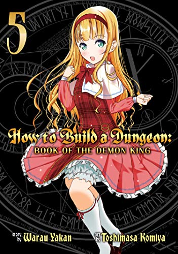 yakan-warau-how-to-build-a-dungeon-5-book-of-the-demon-king