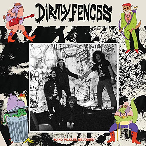 dirty-fences-hand-pickled-melodies