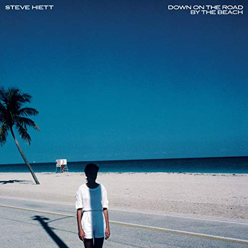 steve-hiett-down-on-the-road-by-the-beach-lp
