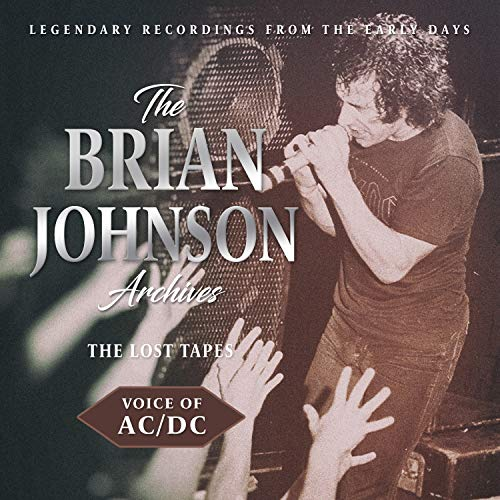 Ac Dc The Brian Johnson Archives