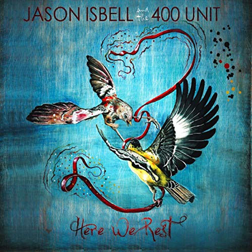 Jason & 400 Unit Isbell Here We Rest