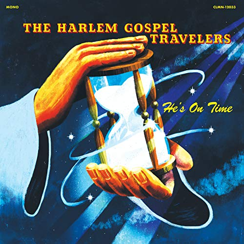 The Harlem Gospel Travelers He's On Time (clear Vinyl) Clear Vinyl