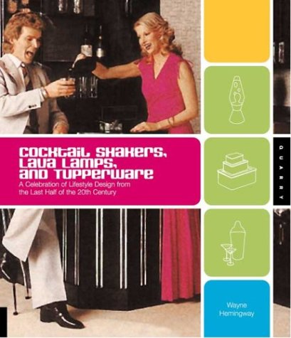 wayne-hemingway-cocktail-shakers-lava-lamps-and-tupperware-a-ce